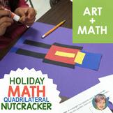 Christmas Math: Quadrilateral Nutcracker