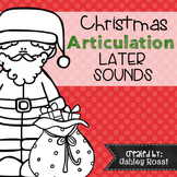 Christmas Articulation - No Prep: Later Sounds