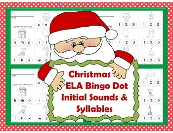 Christmas Bingo Dot Initial Sounds and Counting Syllables