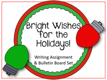 Christmas Bulletin Board and Writing Assignment. My Wish f