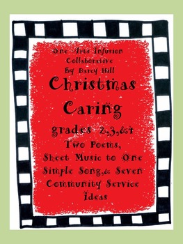 Christmas Caring for Gr 2,3,&4: 2 Poems,1 Sheet Music,7 Co