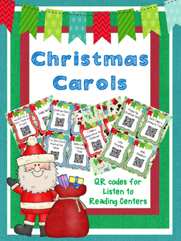 Christmas Carols QR Codes for Listen to Reading Centers