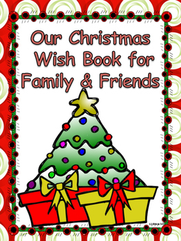 Christmas Class Book, Christmas Wishes for Family and Friends