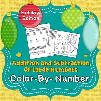 Christmas Color By Number (Addition and Subtraction of Lar