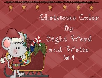 Christmas Color by Sight Word & Write Set 4 (PP) Lucy Calk