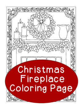 Christmas Coloring Page, Bulletin Board, Fireplace Holiday