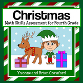 Christmas Common Core Math Skills Assessment (4th Grade)