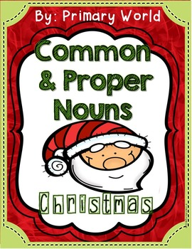 Christmas Common and Proper Noun Print and Go! Common Core