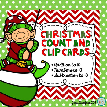 Christmas Count and Clip Cards (CCSS Aligned)