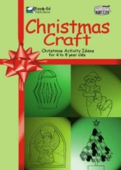 Christmas Craft: Christmas Activity Ideas for 4 to 8 Year Olds
