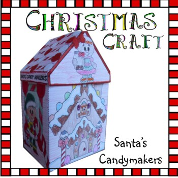 Christmas Crafts - Santa's Candymakers