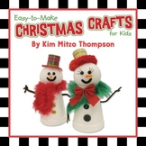 Christmas Crafts for Kids during the Holidays that are eas