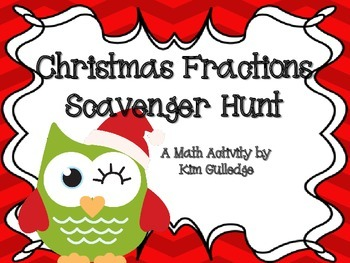 Christmas Dividing Fractions Scavenger Hunt - 6.NSA.1