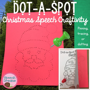 Christmas Dot a Spot Speech Therapy Craft pinning tracing dotting