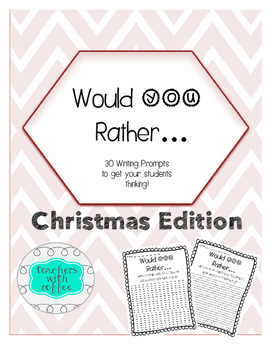 Christmas Edition: Would You Rather Ready to Print Writing