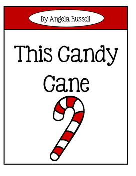 Christmas Emergent Reader ~ This Candy Cane