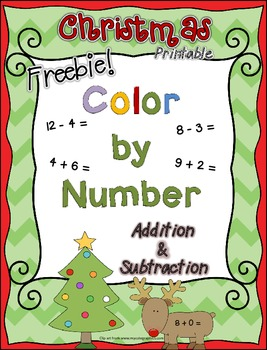 Christmas *FREEBIE* ~ Color by Number ~ Addition & Subtrac