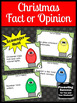 Christmas Fact and Opinion Task Cards Literacy Center Game