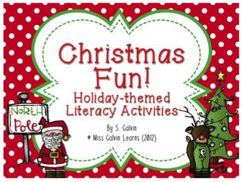 Christmas Fun! Holiday-themed Literacy Activities