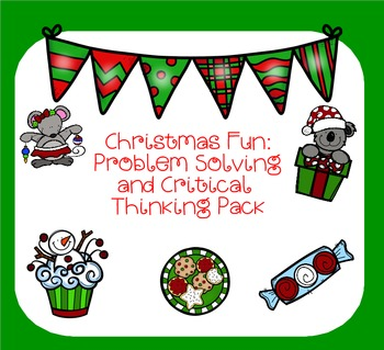 Christmas Fun: Problem Solving and Critical Thinking Pack