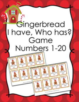 Christmas Gingerbread I Have Who Has? Number Recognition G