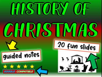 Christmas History: fun, engaging, informative 23-slide PPT