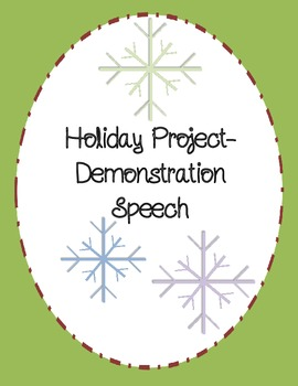December Holiday Project:  Demonstration Speeches