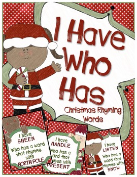 Christmas I Have Who Has with Rhyming Words