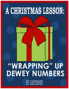 """Christmas Lesson: """"Wrapping Up Dewey Numbers"""""""