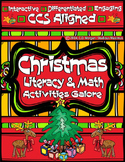 Christmas Literacy and Math Activities Galore. CCS Aligned.