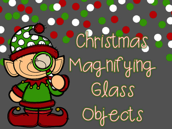 Christmas Magnifying Glass Objects