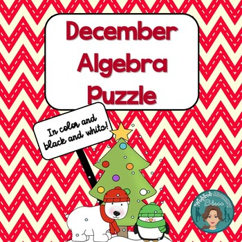 Christmas Math Algebra Puzzle for the middle and high scho