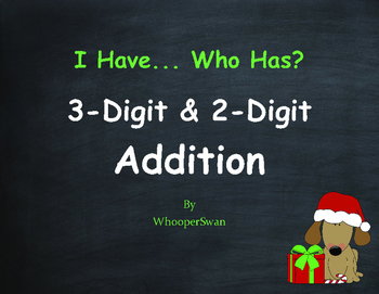 Christmas Math: 3-Digit and 2-Digit Addition - I Have, Who Has