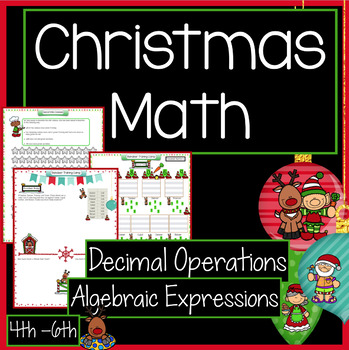 Christmas Math Activities – Decimal Numbers-Algebraic Expressions
