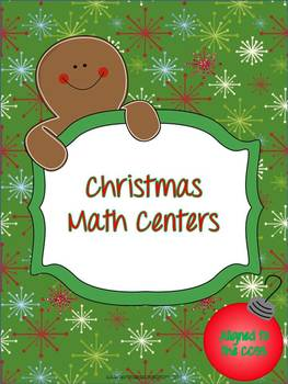 Christmas Math Centers - aligned to the CCSS
