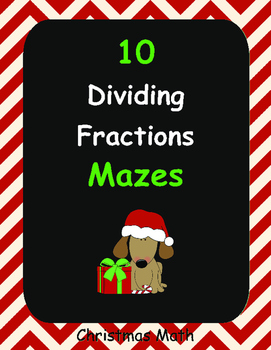 Christmas Math: Dividing Fractions Maze