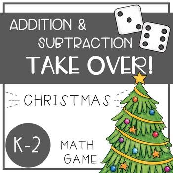 Christmas Math Games - Addition and Subtraction TAKE OVER!