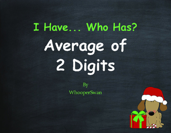 Christmas Math: I Have, Who Has - Average of 2 Numbers