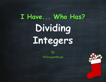 Christmas Math: I Have, Who Has - Dividing Integers