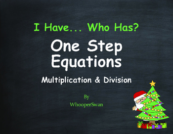 Christmas Math: I Have, Who Has - One Step Equations (Mult
