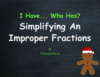 Christmas Math: I Have, Who Has - Simplifying An Improper