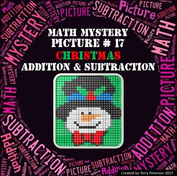 Christmas Math Mystery Picture #17  ~ Addition and Subtraction