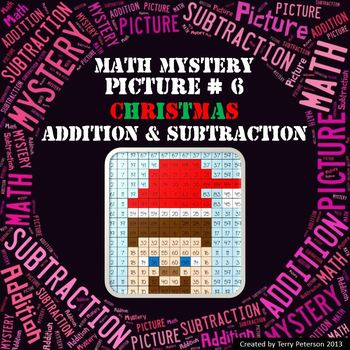 Christmas Math Mystery Picture #6  ~ Addition and Subtraction