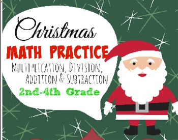 Christmas Math Practice (Multiplication, Division, Additio