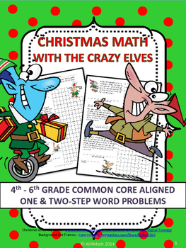 Christmas Math Word Problems With The Crazy Elves:4th-6th