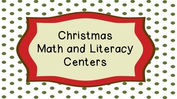 Christmas Math and Literacy Centers