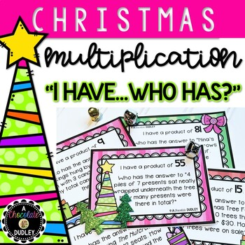 "Christmas Multiplication ""I Have ... Who Has?"""