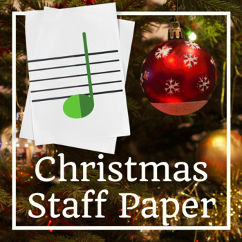 Holiday Music Staff Paper