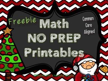 Christmas NO PREP Math Printables Common Core Aligned FREEBIE