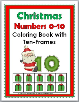 Christmas Math Numbers 1-10 Coloring Book with Ten Frames